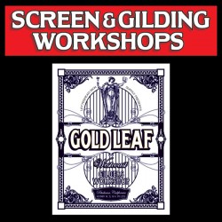 Silk Screening and Reverse Glass Gilding Workshop 4-Days